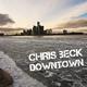 Chris Beck Downtown