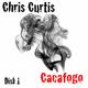 Chris Curtis Cacafogo