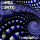 Chris Curtis Temptation