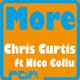 Chris Curtis ft Nico Collu More