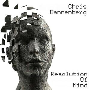Chris Dannenberg - Resolution of Mind (Unnatural Beats)
