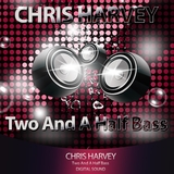 Two and a Half Bass by Chris Harvey mp3 download