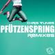 Chris Tunes Pfützenspring - Remixes