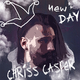 Chriss Casper New Day
