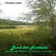 Christian Loeser Land der Fantasie(Beruhigende Klavierfantasien zum Entspannen und Einschlafen)