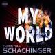 Christian Schachinger My World