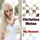 Christina Matsa My Reason