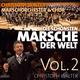 Christoph Walter Marschorchester & Chor Die Schönsten Märsche der Welt, Vol. 2