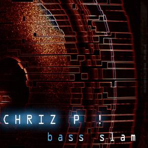 Chriz P - Bass Slam (PWM Records)
