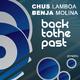 Chus Lamboa & Benja Molina Back to the Past