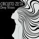 Circuito Zeta Deep Visions
