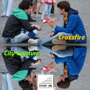 City Capture - Crossfire (Future Lab Recordings)