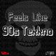 Clark B. Feels Like 90s Tekkno