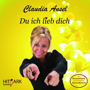Claudia Ansel - Du ich lieb dich (Hitpark Records)