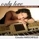Claudia Hirschfeld Only Love