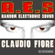 Claudio Fiore R.E.S. Random Electronic Sound