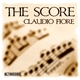 Claudio Fiore The Score