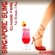 Claudio Fiore feat. Christopher J Wray Singapore Sling
