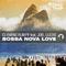 Bossa Nova Love (Bosa Nova Mix) by Clemens Rumpf & Joel Lucas mp3 downloads
