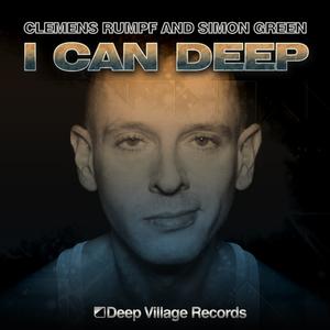 Clemens Rumpf & Simon Green - I Can Deep (Deep Village Records)