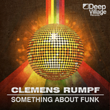 Something About Funk by Clemens Rumpf mp3 download