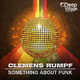 Clemens Rumpf Something About Funk