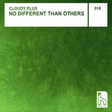 No Different Than Others by Cloudy Plus mp3 download