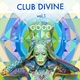 Club Divine Good Life, Vol. 1