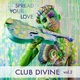 Club Divine Spread Your Love, Vol. 2