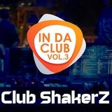 In da Club, Vol. 3 by Club ShakerZ mp3 download