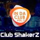 Club ShakerZ In da Club, Vol. 3