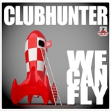 We Can Fly by Clubhunter mp3 download