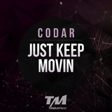 Just Keep Movin by Codar mp3 download