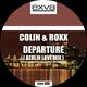 Colin & Roxx Departure