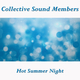 Collective Sound Members Hot Summer Night