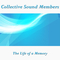 The Life of a Memory by Collective Sound Members mp3 downloads