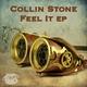 Collin Stone Feel It EP
