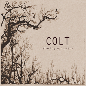 Colt - Sharing Our Scars (Pandeimonium)