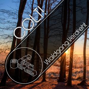Colt! - Waldgang Verdreht (City of Drums)