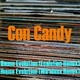 Con Candy House Evolution