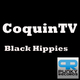 Coquin TV - Black Hippies