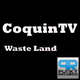 Coquin TV - Waste Land
