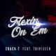 Crack-T feat. Thir13een Flexin on Em