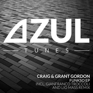 Craig & Grant Gordon - Funkso EP (Azul Tunes)