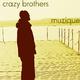 Crazy Brothers Muzique