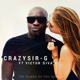 The Power of the Moment by Crazy Sir-G feat. Victor Siva mp3 download