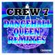 Crew 7 Dancehall Queen (Remixes)