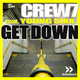Crew 7 feat. Young Sixx Get Down