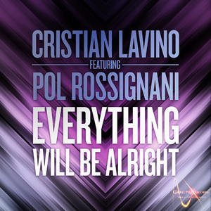 Cristian Lavino Feat Pol Rossignani - Everything Will Be Allright (Gamepad Records)