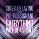 Cristian Lavino Feat Pol Rossignani Everything Will Be Allright